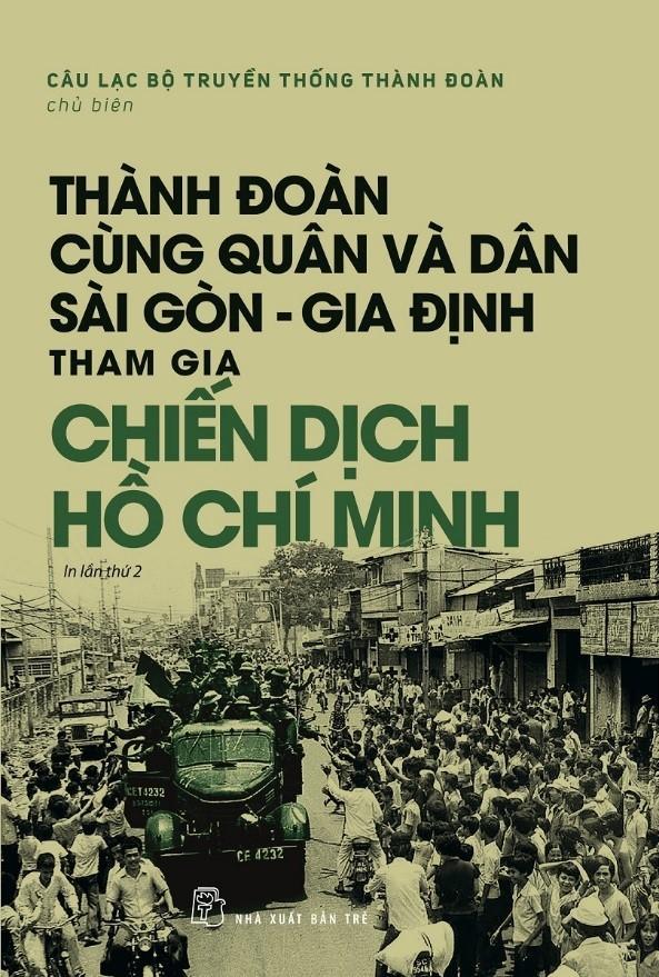 Sach Thanh đoan Cung Quan Va Dan Sai Gon Gia định Tham Gia Chiến Dịch Hồ Chi Minh Thanh đoan Tp Hồ Chi Minh